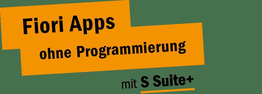 Fiori Apps ohne Programmierung